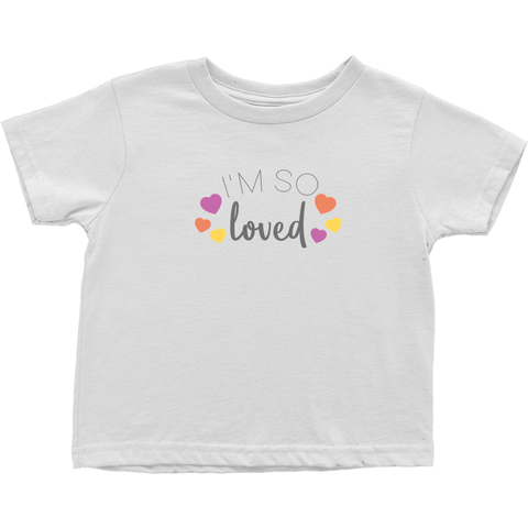 I'm So Loved Toddler T-Shirt | Adoption Gifts, Clothing & Apparel