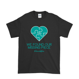 WE FOUND OUR MISSING PIECE MEN'S T-SHIRT | ADOPTION GIFTS, CLOTHING & APPAREL