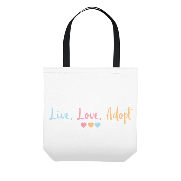 Live, Love, Adopt Tote Bag | Adoption Gifts, Apparel & Accessories