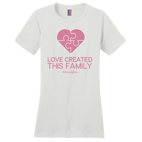 Love Created This Family Women's T-Shirts | Adoption Gifts, Clothing & Apparel