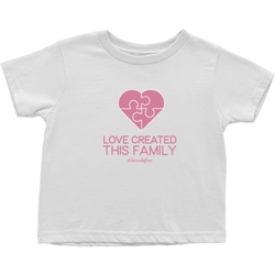 Love Created This Family Toddler T-Shirt | Adoption Gifts, Clothing & Apparel