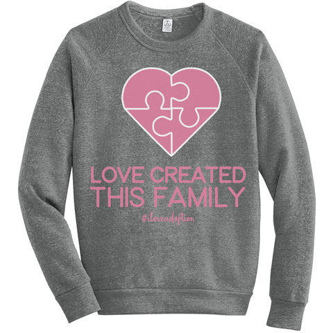 Love Created This Family Sweatshirts | Adoption Gifts, Clothing & Apparel