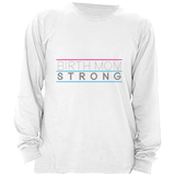 BIRTH MOM STRONG WOMEN'S LONG SLEEVE T-SHIRT | ADOPTION GIFTS, CLOTHING & APPAREL