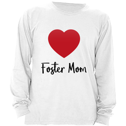 FOSTER MOM WOMEN'S LONG SLEEVE SHIRT | ADOPTION GIFTS, CLOTHING & APPAREL