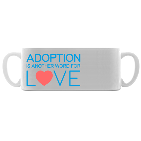 adoption is another word for love mug