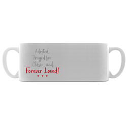 Adopted, forever loved mug