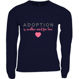 ADOPTION LOVE WOMEN'S LONG SLEEVE SHIRT | ADOPTION GIFTS, CLOTHING & APPAREL