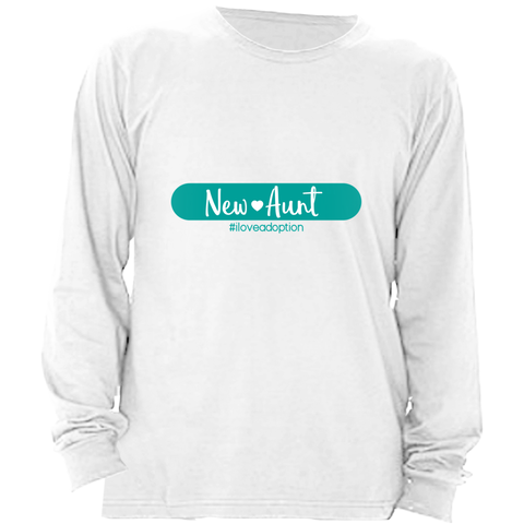 NEW AUNT WOMEN'S LONG SLEEVE SHIRT | ADOPTION GIFTS, CLOTHING & APPAREL