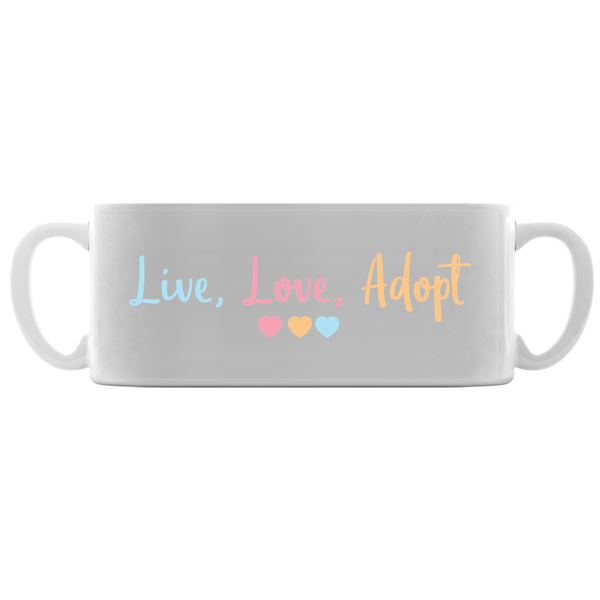 Live, Love, Adopt Adoption Mug | Adoption Gifts