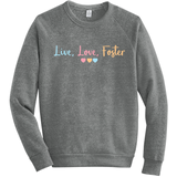 Live, Love, Foster Sweatshirts | Adoption Gifts, Clothing & Apparel