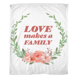 Love makes a family adoption blanket