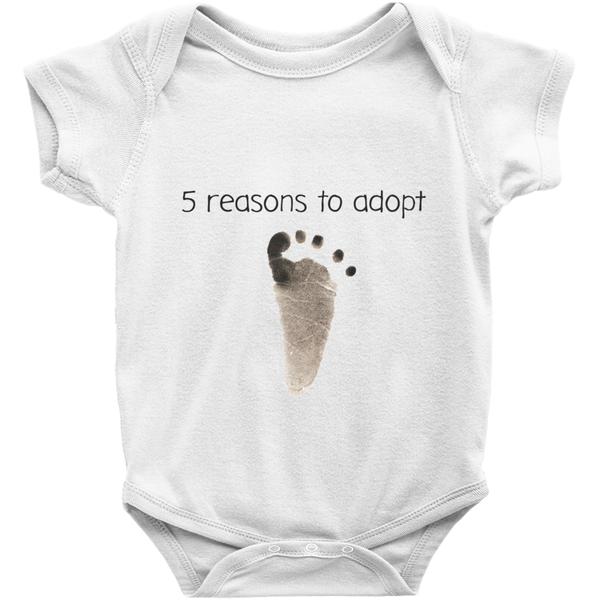 5 Reasons to Adopt Onesie | Adoption Gifts, Clothing & Apparel