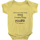 Faith Doesn't Make Things Easy. It Makes Things Possible Onesie | Adoption Gifts, Clothing & Apparel