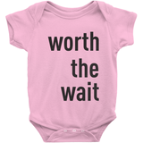 Worth The Wait -- Adoption Gift, Adoption Onesie