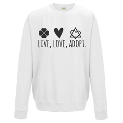 Live, Love, Adopt Sweatshirt | Adoption Gifts, Clothing & Apparel