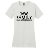 Family: DNA Not Required Women's T-Shirt | Adoption Gifts, Clothing & Apparel