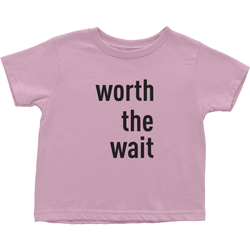 Worth The Wait Children's T-Shirt | Adoption Gifts, Clothing & Apparel