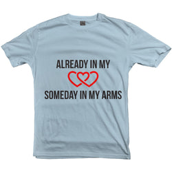 Adoption Gift - Adoption Tshirt, Slim Fit Tee, Already in my Heart/Someday in my heart