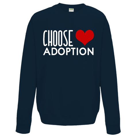 Choose Adoption Sweatshirt | Adoption Gifts, Clothing & Apparel