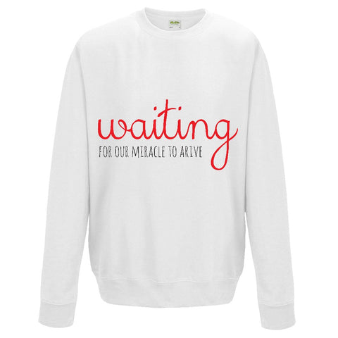 Waiting for Our Miracle to Arrive Sweatshirt | Adoption Gifts, Clothing & Apparel