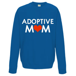 adoptive mom sweatshirt