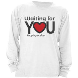 Waiting for You Men's Long Sleeve Shirt | Adoption Gifts, Clothing & Apparel
