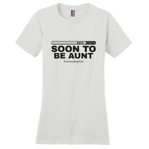 Soon to be Aunt Women's T-Shirt | Adoption Gifts, Clothing & Apparel