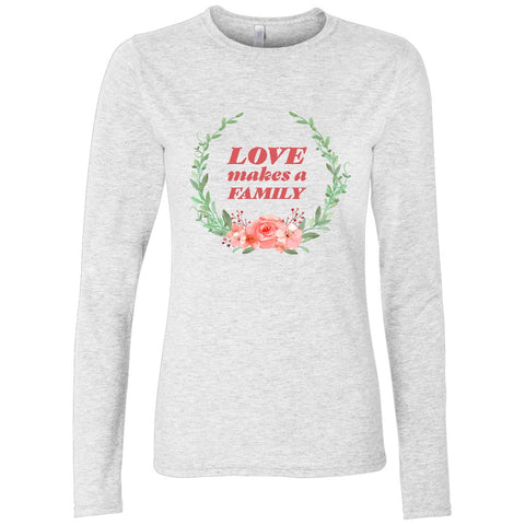 Love Makes A Family Women's Long Sleeve Shirt | Adoption Gifts, Clothing & Apparel