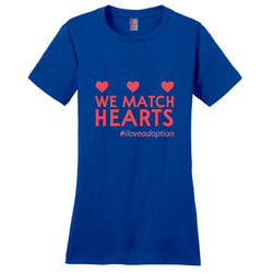 We Match Hearts Women's T-Shirt | Adoption Gifts, Clothing & Apparel