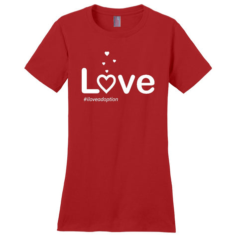 Love Women's T-Shirt | Adoption Gifts, Clothing & Apparel