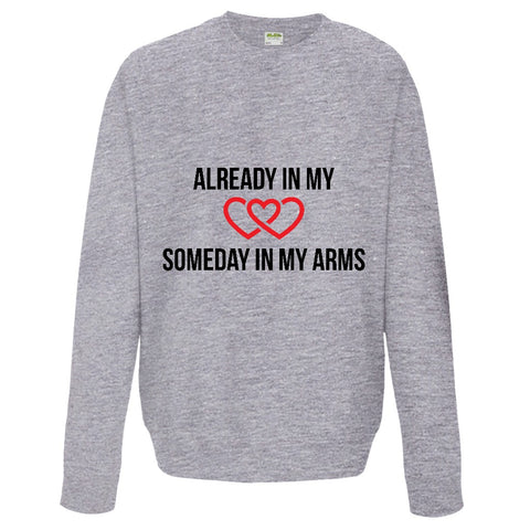 Already in my Heart, Someday in my Arms Sweatshirt | Adoption Gifts, Clothing & Apparel