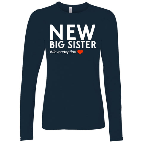 New Big Sister Women's Long Sleeve Shirt | Adoption Gifts, Clothing & Apparel