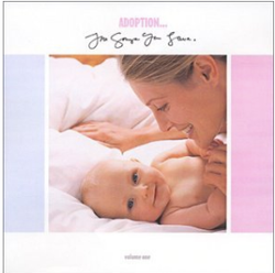 Adoption...The Songs You Love Music, CD | Adoption Gifts