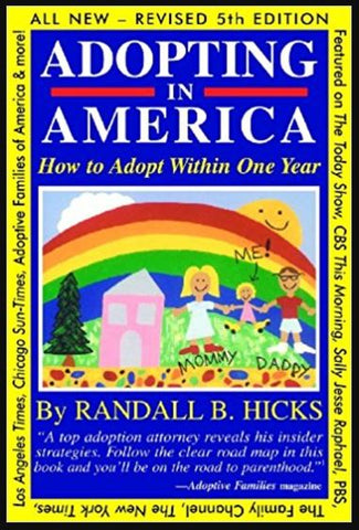 Adopting in America: How to Adopt Within One Year (Randall B. Hicks) | Adoption Gifts, Adoption Books
