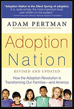 Adoption Nation: How the Adoption Revolution is Transforming...(Adam Pertman) | Adoption Gifts, Adoption Books