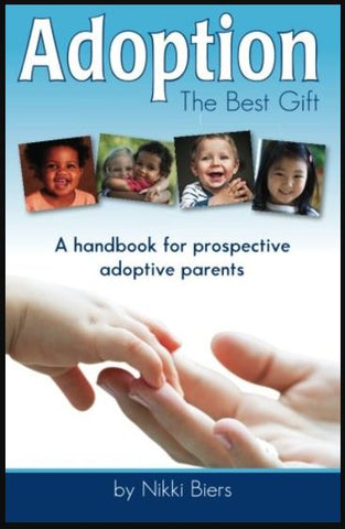 Adoption Book: Adoption The Best Gift