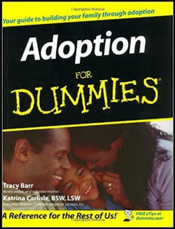 Adoption for Dummies (Tracy Barr and Katrina Carlisle, BSW, LSW) | Adoption Gifts, Adoption Books