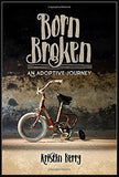 Adoption Book: Born Broken