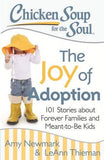 Adoption Book: Chicken Soup for the Soul The Joy of Adoption
