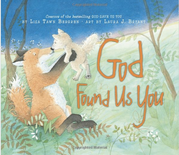 Adoption Children's Book: God Found Us You