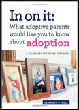 Adoption Book: What Adoptive Parents Would Like You to Know About Adoption