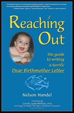 Reaching Out: the Guide to Writing a Terrific Dear Birthmother Letter (Nelson Handel) | Adoption Gifts, Adoption Books