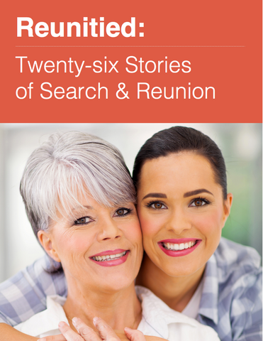 Reunited: Twenty Six Stories of Search and Reunion (Compiled by Adoption.com) EBOOK | Adoption Gifts, Adoption Books