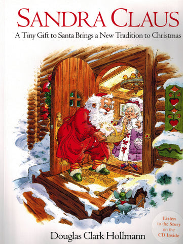 Sandra Claus (Douglas Clark Hollmann) | ADOPTION GIFTS, ADOPTION CHILDREN'S BOOKS