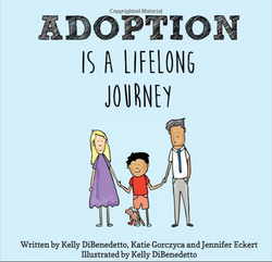 Adoption is a Lifelong Journey (Kelly DiBenedetto) [Paperback] | Adoption Gifts, Adoption Books