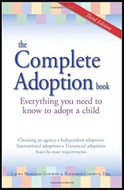The Complete Adoption Book: Everything You Need to know.... (Laura Godwin & Raymond Godwin) | Adoption Gifts, Adoption Books