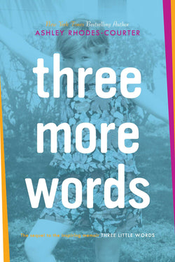Three More Words (Ashley Rhodes-Courter) [Paperback] | Adoption Gifts, Adoption Books