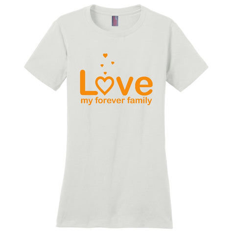 Love My Forever Family Women's T-Shirt | Adoption Gifts, Clothing & Apparel