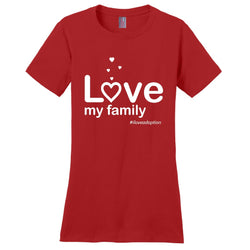 Love My Family Women's T-Shirt | Adoption Gifts, Clothing & Apparel