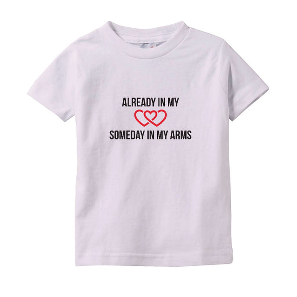 Someday In My Arms Toddler Shirt | Adoption Gifts, Clothing & Apparel